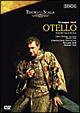 ヴェルディ:歌劇≪オテロ≫ ミラノ・スカラ座2001年