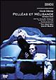 ドビュッシー:歌劇≪ペレアスとメリザンド≫ チューリヒ歌劇場2004年