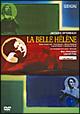オッフェンバック:喜歌劇≪美しきエレーヌ≫ パリ・シャトレ座2000年