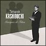 かしぶち哲郎 映画音楽集 TETSUROH KASHIBUCHI Musiques De Films