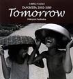 Tomorrow 立岡秀之写真集2 CAMBODIA 2002-2010