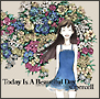 Today Is A Beautiful Day(通常盤)