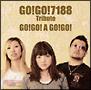 GO!GO!7188 Tribute-GO!GO!A GO!GO!