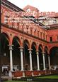 イタリア修道院の回廊空間 造形とデザインの宝庫 ロマネスク、ルネサンス、バロ