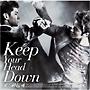 ウェ (Keep Your Head Down)日本ライセンス盤(通常盤)(DVD付)