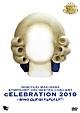 """LIVE DVD SYMPHONY ORCHESTRA『""""cELEBRATION 2010""""~Sing Out Gleefully!~』"""