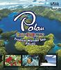 魅惑の楽園パラオ -Tropical Wonder Sea PALAU-