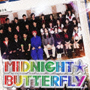 MIDNIGHT☆BUTTERFLY(DVD付)