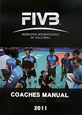 FIVB COACHES MANUAL 2011