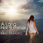 A Long Hot Summer Mixed and Selected by Kiko Navarro