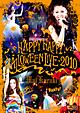 【LIVE DVD】 HAPPY HAPPY HALLOWEEN LIVE 2010