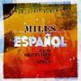 マイルス・エスパニョール~ニュー・スケッチ・オブ・スペイン