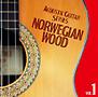 決定盤!!アコースティック・ギター・シリーズVol.1 ノルウェイの森