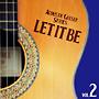 決定盤!!アコースティック・ギター・シリーズVol.2 レット・イット・ビー