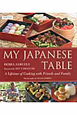 MY JAPANESE TABLE A Lifetime of Cooking wit