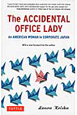 THE ACCIDENTAL OFFICE LADY An American woman in corp
