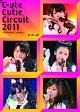 ℃-ute Cutie Circuit 2011~9月10日は℃-uteの日