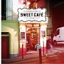 Sweet Cafe -Weekend Time-