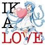 侵略!イカ娘 イメージソングアルバムIKA LOVE