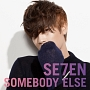 SOMEBODY ELSE(Music Clip)(DVD付)
