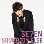 SOMEBODY ELSE(LIVE映像)(DVD付)