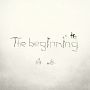 The beginning(初回生産限定盤)(DVD付)
