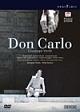 ヴェルディ:歌劇《ドン・カルロ》ネーデルラント・オペラ2004