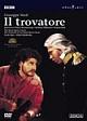 ヴェルディ:歌劇《イル・トロヴァトーレ》英国ロイヤル・オペラ2002