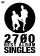 2700 BEST ALBUM 「SINGLES」