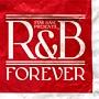 スター・ベース・ミュージック・プレゼンツ・R&B・フォーエバー