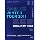 Winter Tour 2011 〜Here,In my head〜 @国立代々木競技場第一体育館