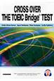 TOEIC Bridgeテストで始める資格試験対策 CROSS OVER THE TOEIC Brid