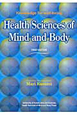 Health Sciences of Mind and Body Knowledge for well-being