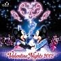 東京ディズニーシー バレンタイン・ナイト2012
