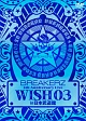 "BREAKERZ LIVE 2011 ""WISH 03"" in 日本武道館"