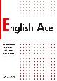 コミュニケーションのための実践基礎英語 CD付 English Ace