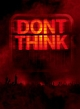 DON'T THINK-LIVE AT FUJI ROCK FESTIVAL-(DVD付)