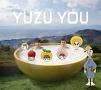 YUZU YOU[2006〜2011]