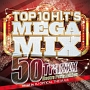 Top 10 Hits Mega Mix ~50Traxxx Electro Party Edition~