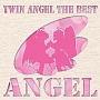 快盗天使ツインエンジェル THE BEST ANGEL