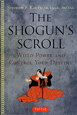 THE SHOGUN'S SCROLL WIELD POWER AND CONTROL Y