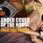 UNDERCOVER OF THE HOUSE-MIXTIME 2