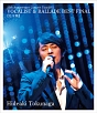25th Anniversary Concert Tour 2011 VOCALIST & BALLADE BEST FINAL [完全版]