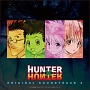 HUNTER×HUNTER オリジナル・サウンドトラック 2