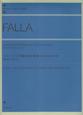 ファリャ スペイン舞曲 第1番・第2番 《はかなき人》より<作曲者によるピアノ版>