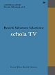 commmons schola: Live on Television vol.1 Ryuichi Sakamoto Selections: schola TV