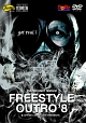 FREESTYLE OUTRO'8 DVD