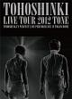 LIVE TOUR 2012 〜TONE〜