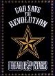 GOD SAVE THE REVOLUTION