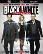 Black&White/ブラック&ホワイト エクステンデッド・エディション 2枚組ブルーレイ&DVD&デジタルコピー